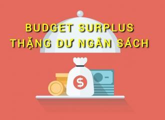 Kết dư ngân sách là gì? Những thông tin về ngân sách nên biết
